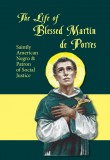 The Life of Blessed Martin de Porres