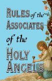 Rules of the Associates of the Holy Angels