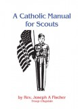 A Catholic Manual for Scouts