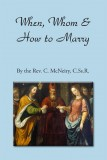 When, Whom & How to Marry