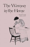 The Woman in the Home