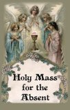 Holy Mass for the Absent