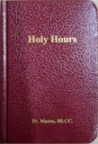 Holy Hours by Father Mateo