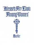 Blessed Art Thou Among Women