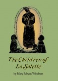The Children of LaSalette  - Slightly Defective