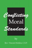 Conflicting Moral Standards