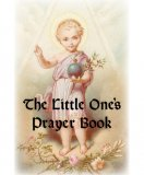 The Little One's Prayer Book