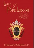 Life of Pope Leo XIII - From An Authentic Memoir