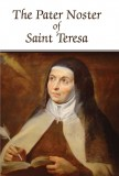The Pater Noster of St. Theresa