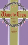 Way of the Cross According to St. Francis of Assis
