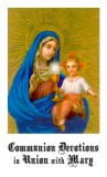 Communion Devotions in Union with Mary
