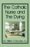 The Catholic Nurse and the Dying