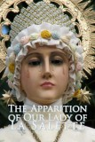 The Apparition of Our Lady of La Salette