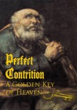 Perfect Contrition - A Golden Key of Heaven - Slightly Defective