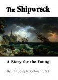 The Shipwreck - A Story for the Young - Slightly Defective