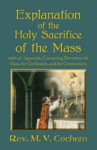 Explanation of the Holy Sacrifice of the Mass