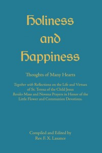 Holiness and Happiness - Father Lasance