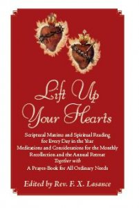 Lift Up Your Hearts - Rev. F. X. Lasance.