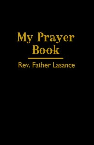 My Prayer Book - By Father Lasance