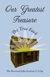 Our Greatest Treasure - Our True Faith