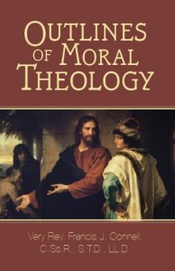 Outlines of Moral Theology