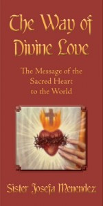 The Way of Divine Love OR The Message of the Sacred Heart to the World