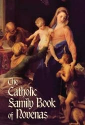 The Catholic Family Book of Novenas
