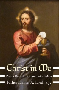 Christ in Me - Fr. Daniel A Lord
