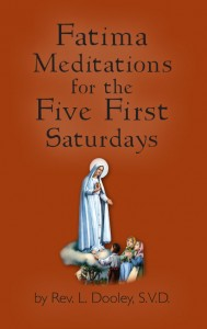 Fatima Meditations for the Five First Saturdays