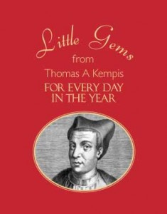 Little Gems from Thomas A Kempis for Every Day in the Year
