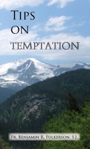Tips on Temptation