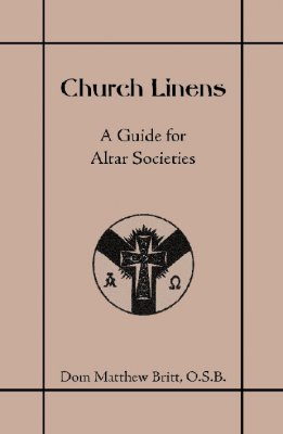 Church Linens - A Guide for Altar Societies