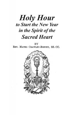 Holy Hour to Start the New Year in the Spirit of the Sacred Heart