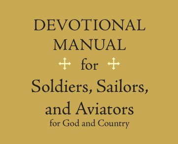 Devotional Manual for Soldiers - Sailors - Aviators