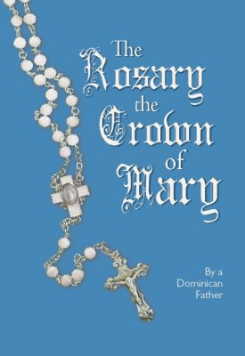 The Rosary of the Crown of Mary