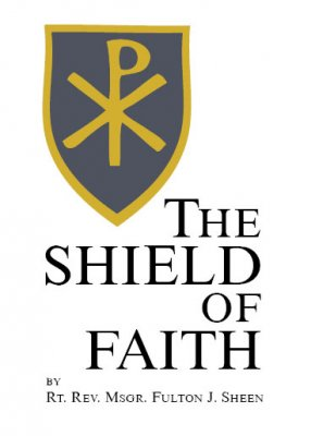 The Sheild of Faith Reflections and Prayers for Wartime [ clone ]